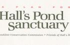 """A Plan for Hall's Pond Sanctuary"" (PDF)"