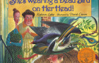"""She's Wearing a Dead Bird on Her Head!"" Illustrated Book (PDF)"