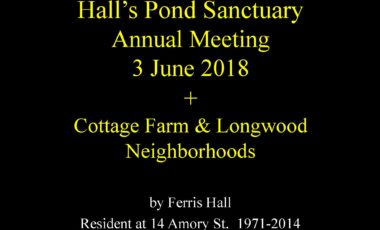"History of Cottage Farm and Hall's Pond"" by Ferris Hall"